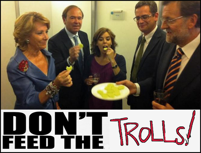 Don't feed the troll mariano rajoy pp