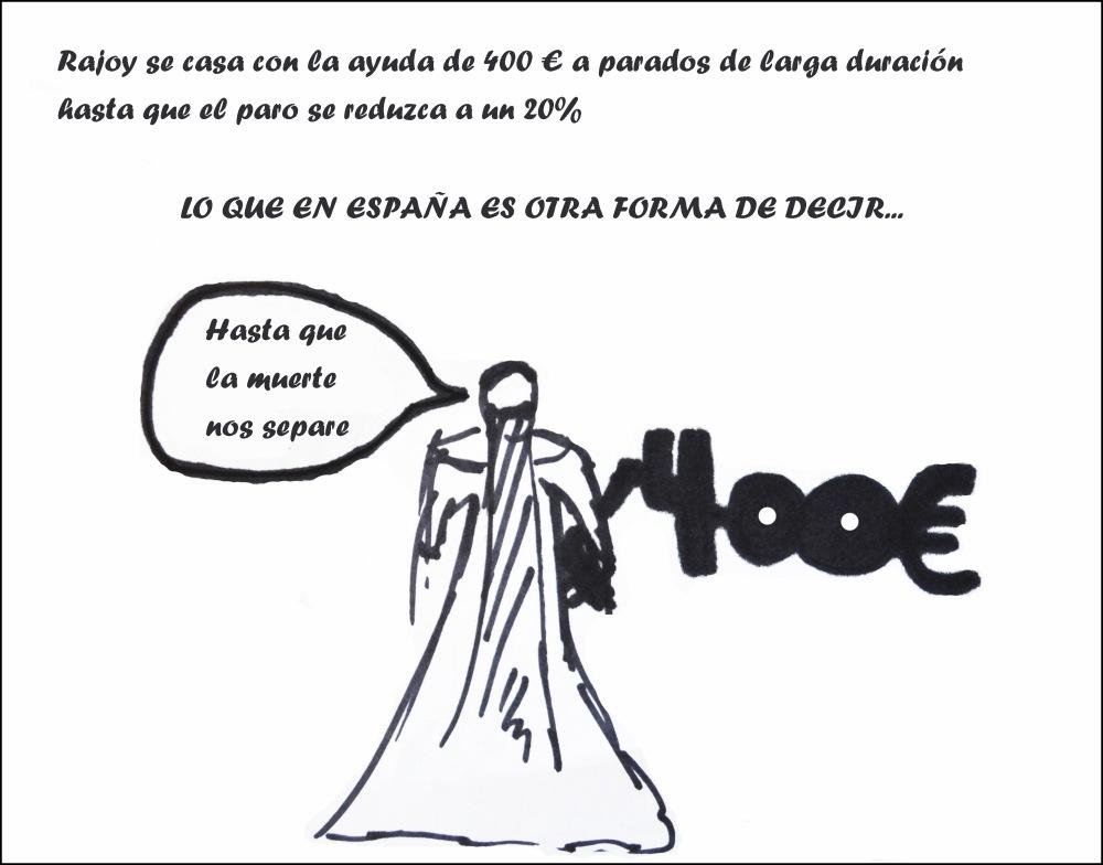 Rajoy se casa con la ayuda de 400 euros